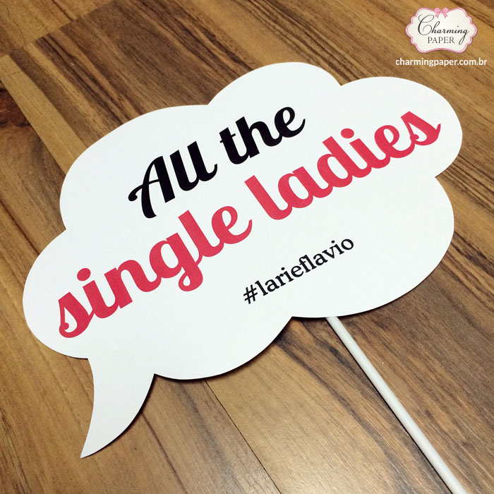 plaquinhas-divertidas-casamento-all-the-single-ladies